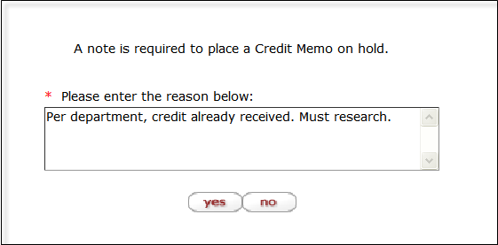 the system marks the vendor credit memo as being in hold status it also displays a large header on the document indicating who placed the order on hold